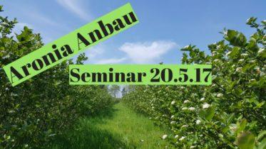 Aronia Anbau Seminar Schulung