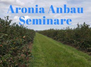 Aronia Anbau Seminare